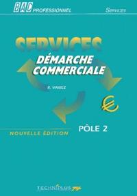 Richard Vairez - Démarche commerciale Bac professionnel - Pôle 2.