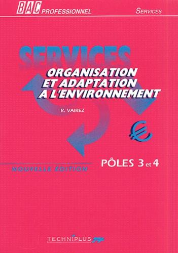 Richard Vairez - Organisation et adaptation à l'environnement Bac professionnel - Pôles 3 et 4.