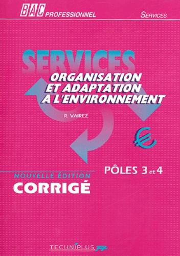 Richard Vairez - Services Organisation et adaptation à l'environnement - Pôles 3 et 4, corrigé.
