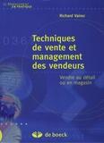 Richard Vairez - Techniques de vente et management des vendeurs - Vendre au détail ou en magasin.
