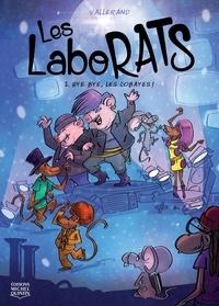 Richard Vallerand - Les Laborats 2 - Bye bye, les cobayes!.