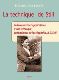 La Technique de Still - Redécouverte et applications dune technique du fondateur de lostéopathie, A-T Still.pdf