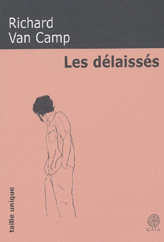 Richard Van Camp - Les délaissés.