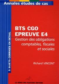 Annales Gestion des obligations comptables, fiscales et sociales BTS CGO, épreuve E4- Etude de cas - Richard Vincent   Showmesound.org