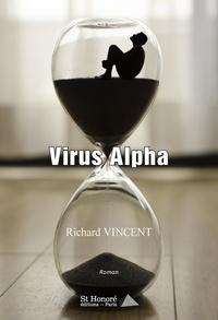 Richard Vincent - Virus Alpha.
