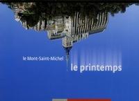 Richard Volante - Le Mont-Saint-Michel - Le printemps.