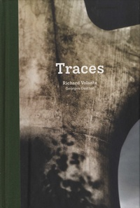 Richard Volante et Georges Guitton - Traces.