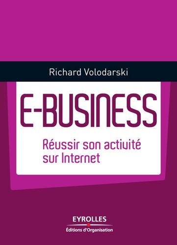 E-Business. Réussir son activité Internet