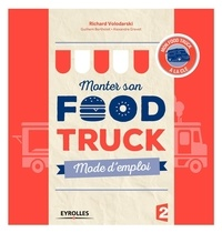 Richard Volodarski - Monter son Food truck - Mode d'emploi.
