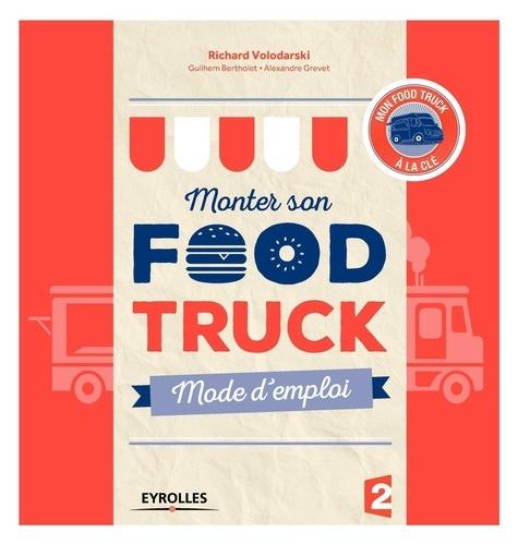 Monter son Food truck. Mode d'emploi