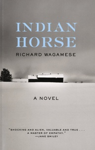 Richard Wagamese - Indian Horse.