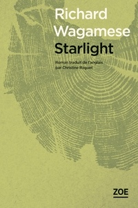 Richard Wagamese - Starlight.