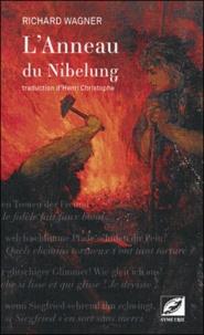 Richard Wagner - L'anneau du Nibelung.