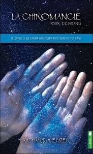 Richard Webster - La chiromancie pour débutants - Découvrez ce que l'avenir vous réserve par l'examen de vos mains - Divination et énigmes.