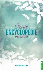 Richard Webster - Petite encyclopédie des anges.
