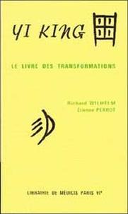 Richard Wilhelm et Etienne Perrot - .