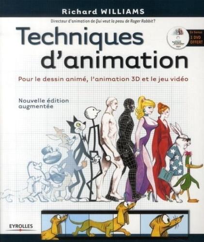 Richard Williams - Techniques d'animation - Pour le dessin animé, l'animation 3D et le jeu video. 1 DVD