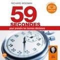 Richard Wiseman - 59 secondes pour prendre les bonnes décisions.