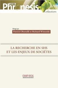 Richard Wittorski et Patrick Obertelli - La recherche en sciences humaines et sociales et les enjeux de sociétés.