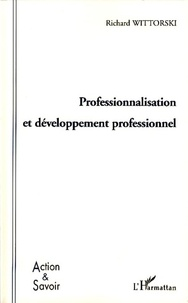 Richard Wittorski - Professionnalisation et développement professionnel.