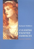 Richard Wolbers - Cleaning Painted Surfaces - Aqueous Methods.