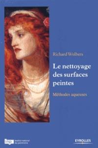 Richard Wolbers - Le nettoyage des surfaces peintes - Méthodes aqueuses.