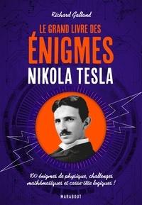 Le Grand livre des énigmes Nikola Tesla - 100 énigmes de physique, challenges mathématiques et casse-tête logiques!.pdf