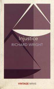 Richard Wright - Injustice.