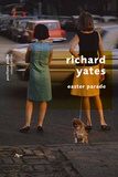 Richard Yates - Easter parade.