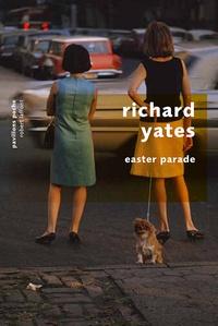 Richard Yates - Easter parade.