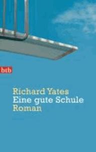 Richard Yates - Eine gute Schule.