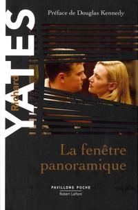 Richard Yates - La fenêtre panoramique.