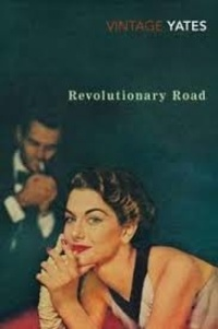 Richard Yates - Revolutionary Road.