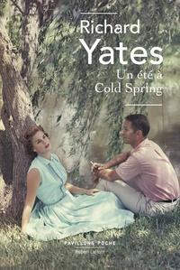 Richard Yates - Un été à Cold Spring.