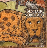 Richard Zéboulon - Bestiaire de Bordeaux.