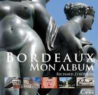 Richard Zéboulon - Bordeaux, mon album.