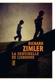 Richard Zimler - La sentinelle de Lisbonne.