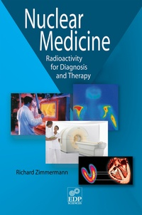 Richard Zimmermann - Nuclear medicine - Radioactivity for diagnosis and therapy.