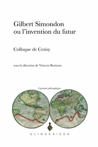 Richard Zrehen - Gilbert Simondon ou l'invention du futur.