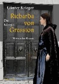 Richarda von Gression - Die Königin.