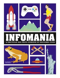 Richards et  Simkins - Infomania - L'encyclo des faits curieux et records fous.