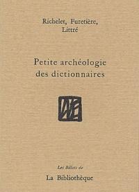 Richelet et Antoine Furetière - Petite archéologie des dictionnaires.