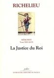 Richelieu - Mémoires - Tome 13, (1633), La Justice du Roi.