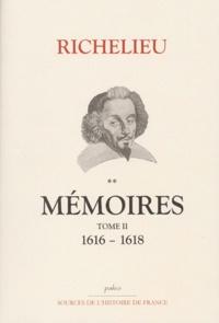 Richelieu - Mémoires - Tome 2, (1616-1618), Le maréchal d'Ancre.