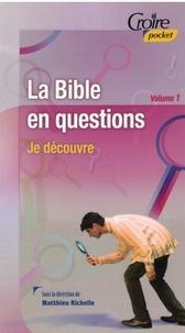 Richelle Matthieu - La Bible en questions vol 1.