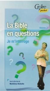 Richelle Matthieu - La Bible en questions vol 3.