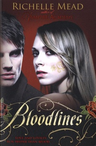 Richelle Mead - Bloodlines.