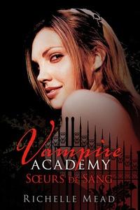 Histoiresdenlire.be Vampire Academy Tome 1 Image