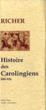 Richer - Histoire des carolingiens (888-936).