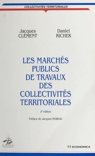 Les marchés publics de travaux des collectivités territoriales